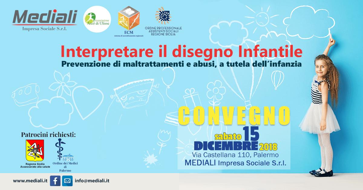 Convegno: Interpretare Il disegno infantile: prevenzione di maltrattamenti e abusi, a tutela dell'Infanzia