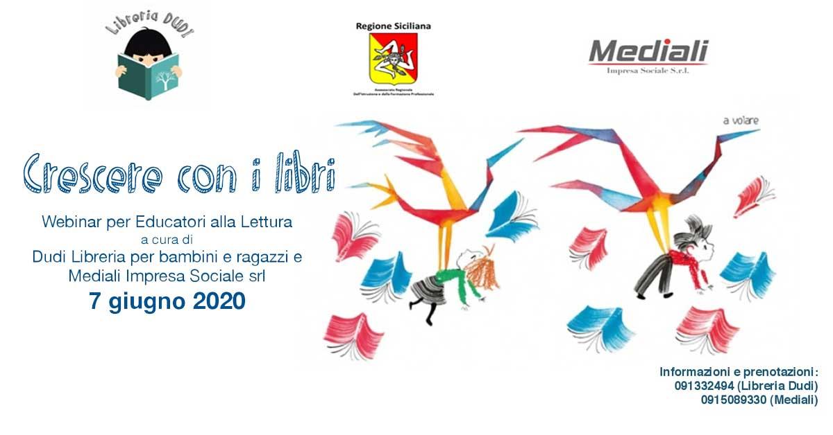 """Evento Formativo per educazione alla lettura """"Crescere con i libri"""" 7 giugno 2020 - Mediali.it"""